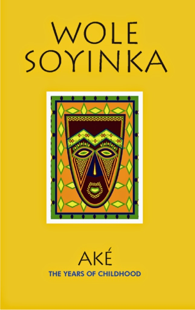 """cultural imperialism in ake wole An example is wole soyinka""""s ake: the years of childhood (1981)   transcultural world for the young wole it is the  oppositional to cultural  imperialism []."""